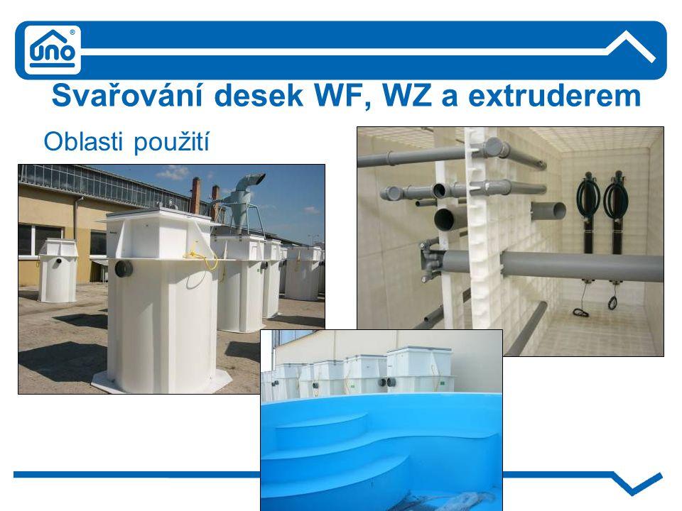 Svařování desek WF, WZ a extruderem