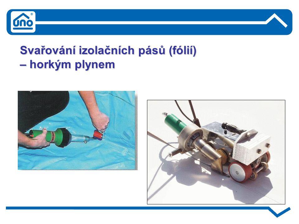 Svařování izolačních pásů (fólií)