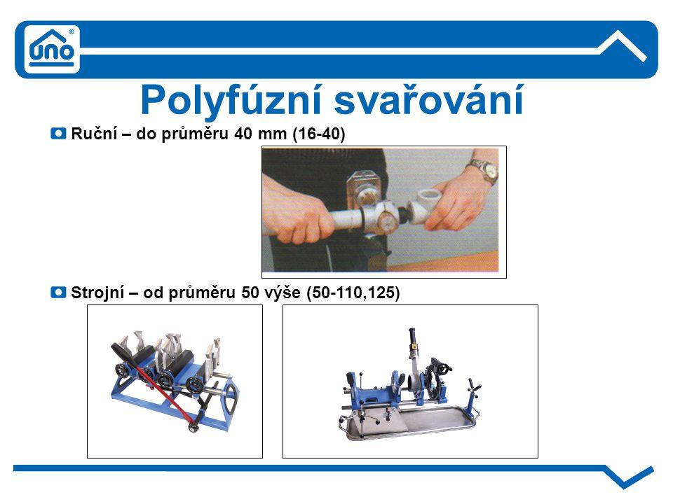 Polyfúzní svařování Ruční – do průměru 40 mm (16-40)