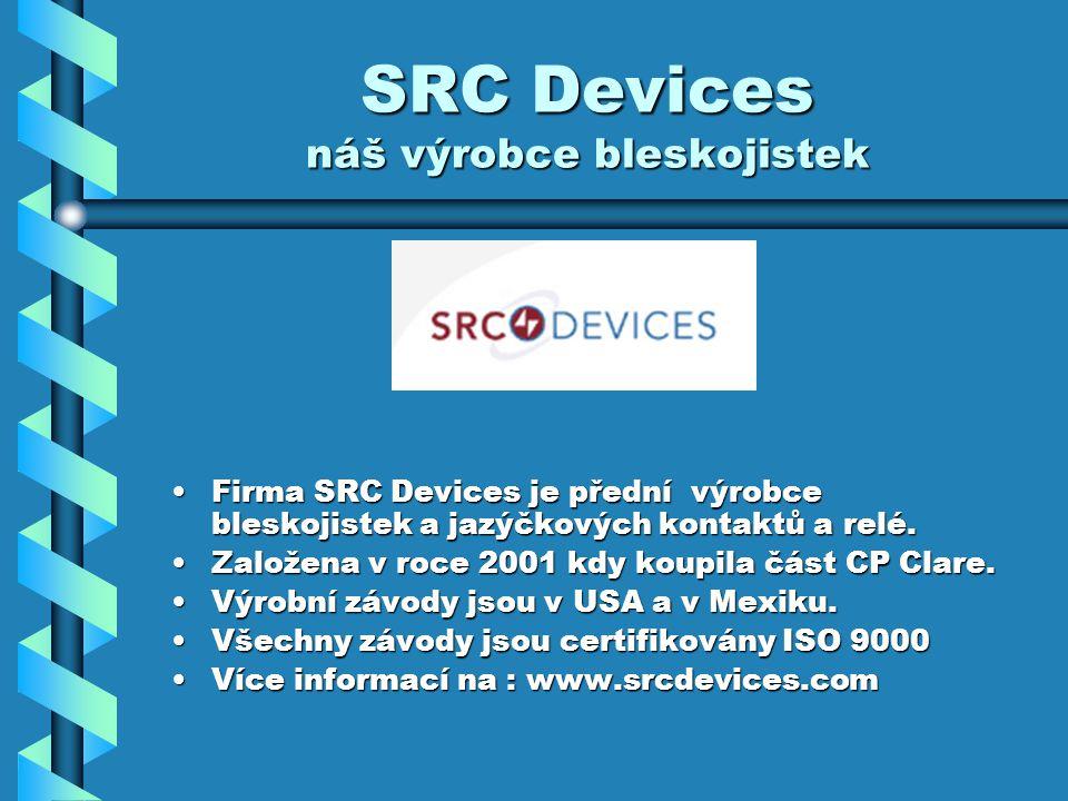 SRC Devices náš výrobce bleskojistek