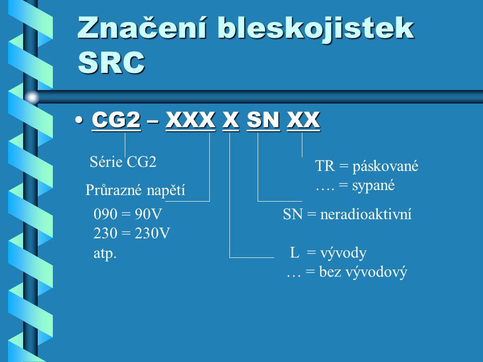 Značení bleskojistek SRC