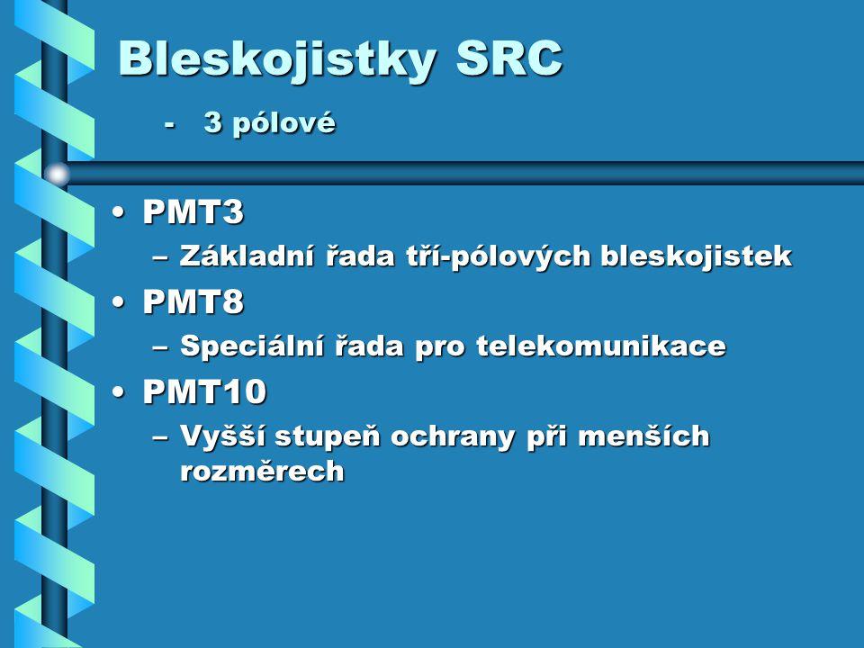 Bleskojistky SRC - 3 pólové