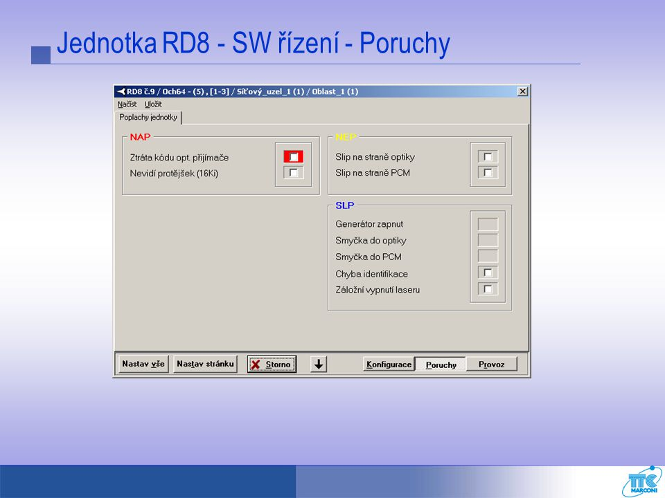 Jednotka RD8 - SW řízení - Poruchy