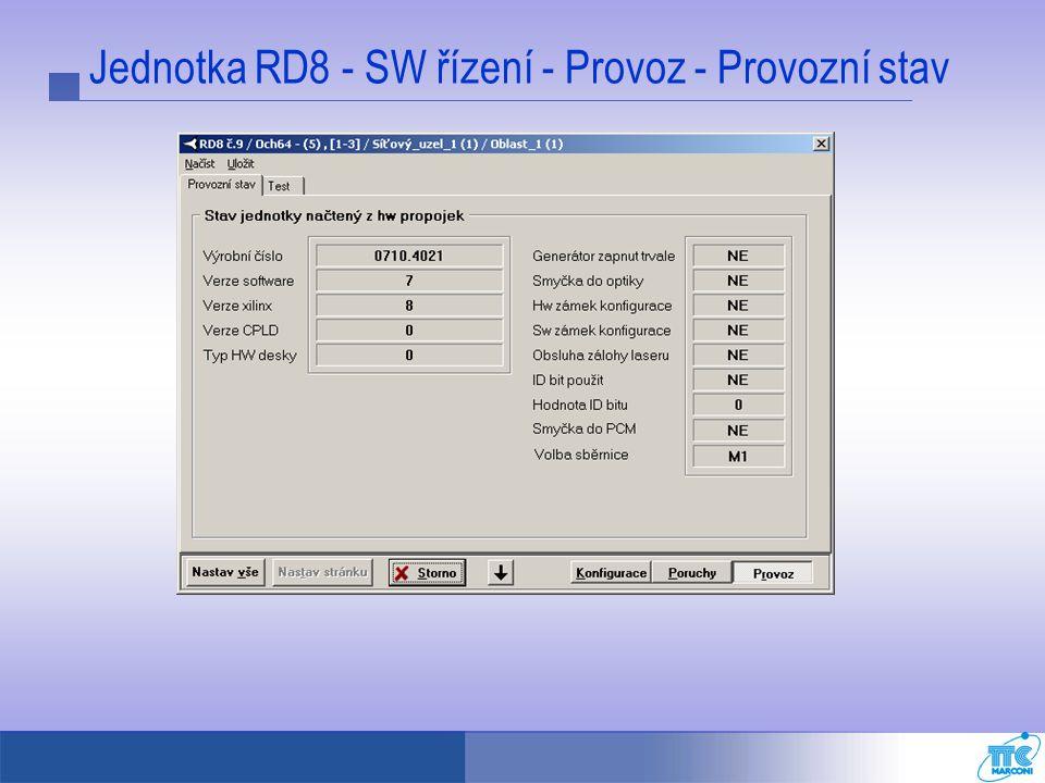 Jednotka RD8 - SW řízení - Provoz - Provozní stav
