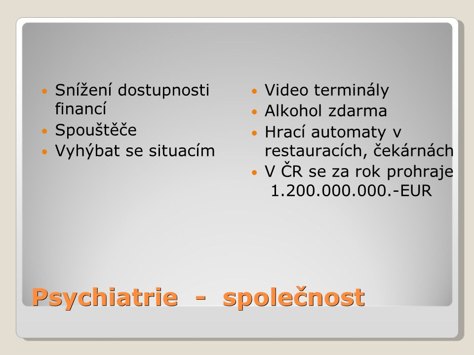 Psychiatrie - společnost
