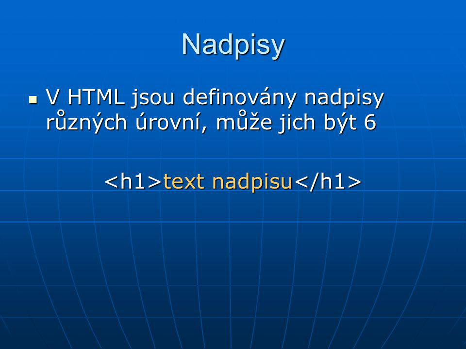<h1>text nadpisu</h1>
