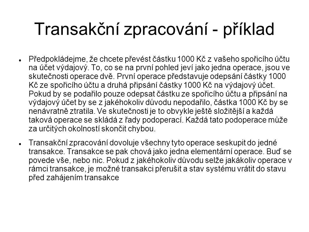 Transakční zpracování - příklad