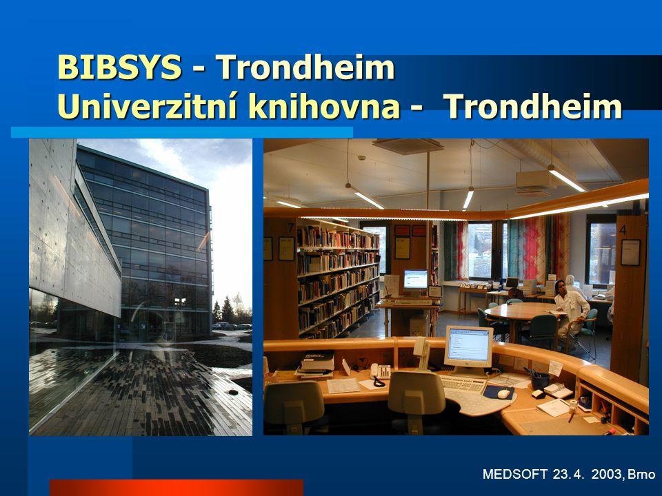 BIBSYS - Trondheim Univerzitní knihovna - Trondheim