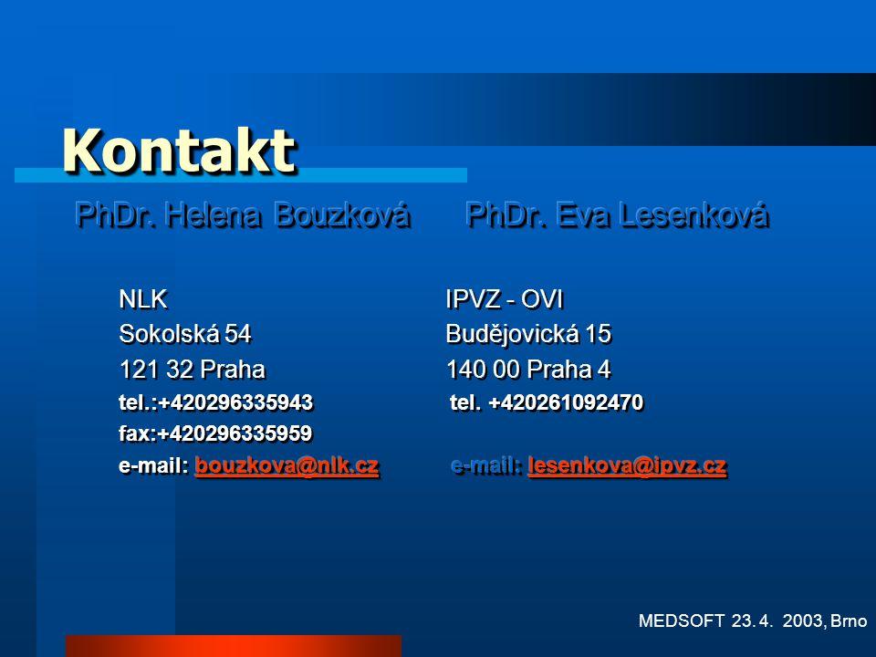 Kontakt PhDr. Helena Bouzková PhDr. Eva Lesenková NLK IPVZ - OVI