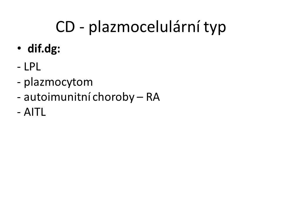 CD - plazmocelulární typ