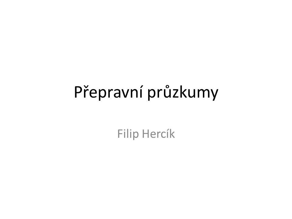 Přepravní průzkumy Filip Hercík