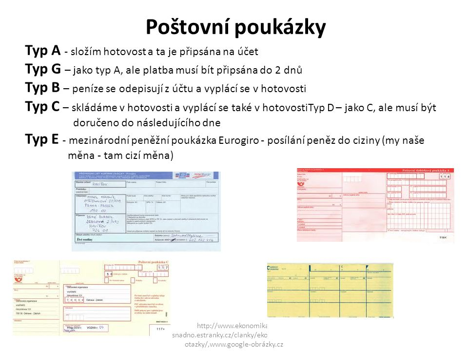 Poštovní poukázky Typ A - složím hotovost a ta je připsána na účet
