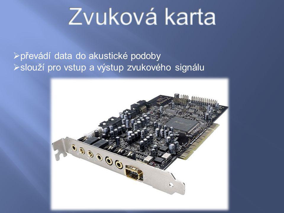 Zvuková karta převádí data do akustické podoby