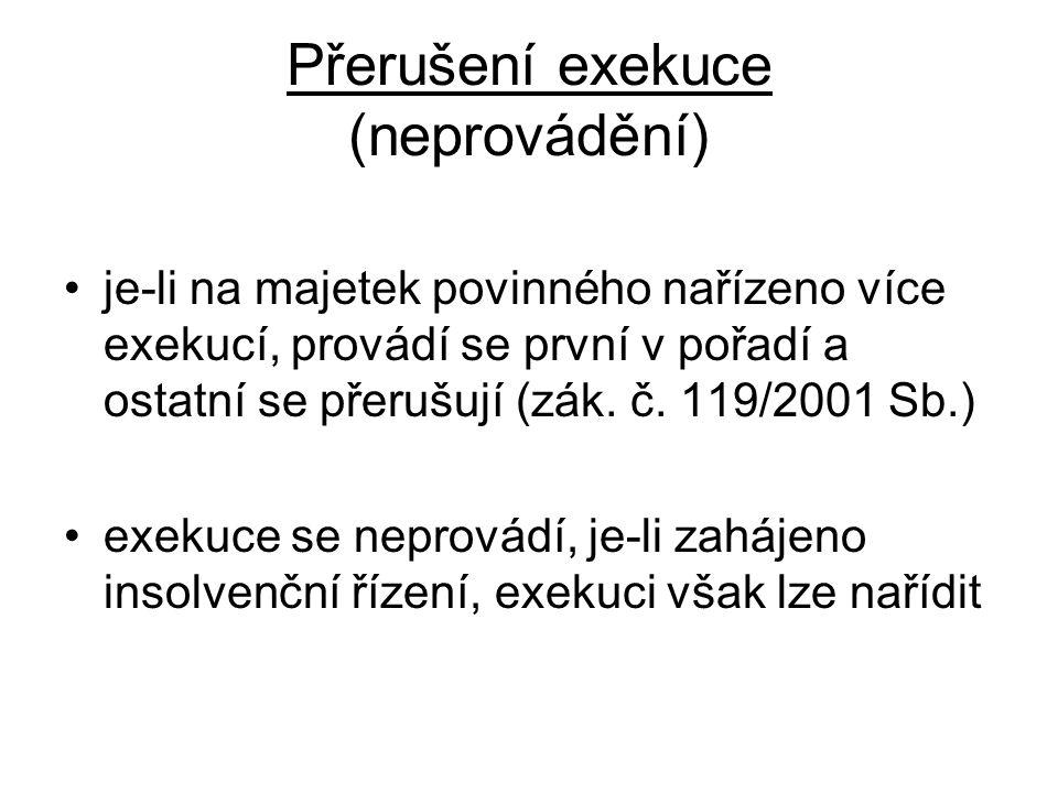 Přerušení exekuce (neprovádění)
