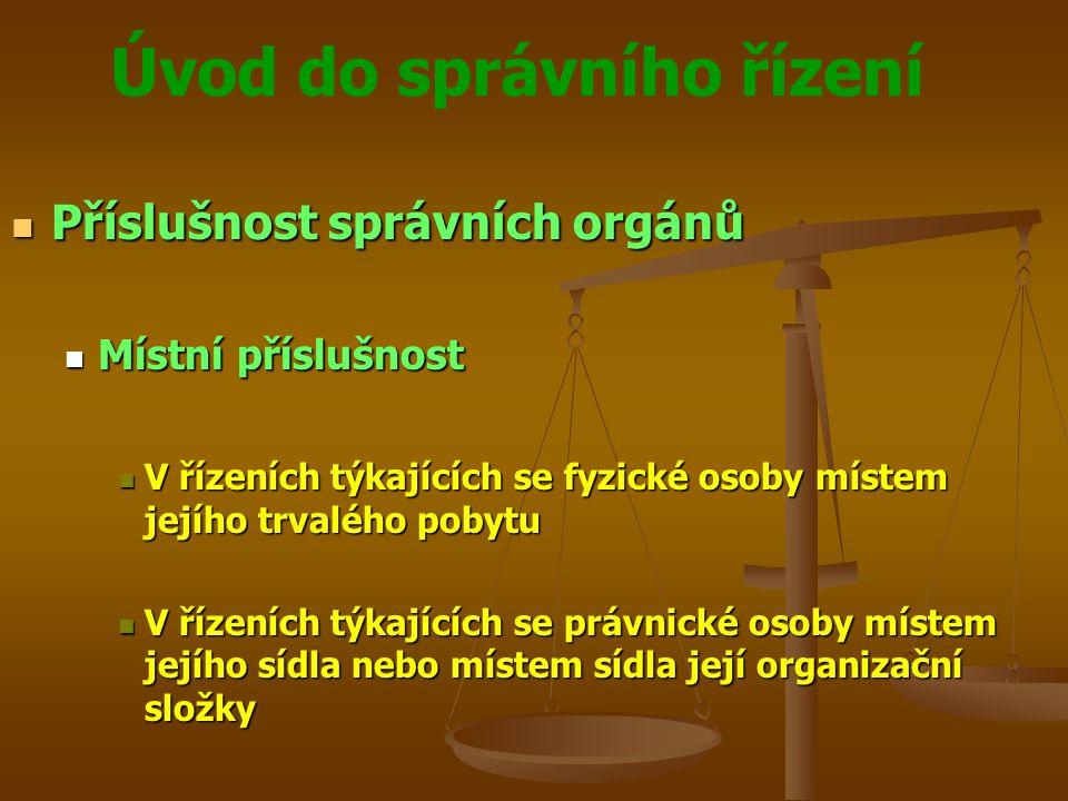 Příslušnost správních orgánů
