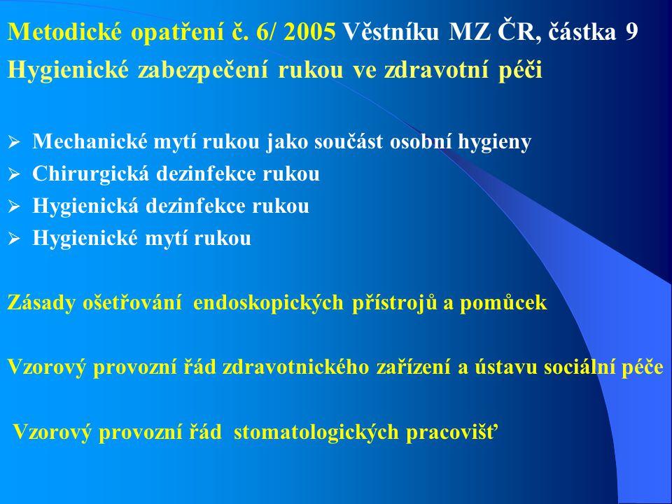 Metodické opatření č. 6/ 2005 Věstníku MZ ČR, částka 9