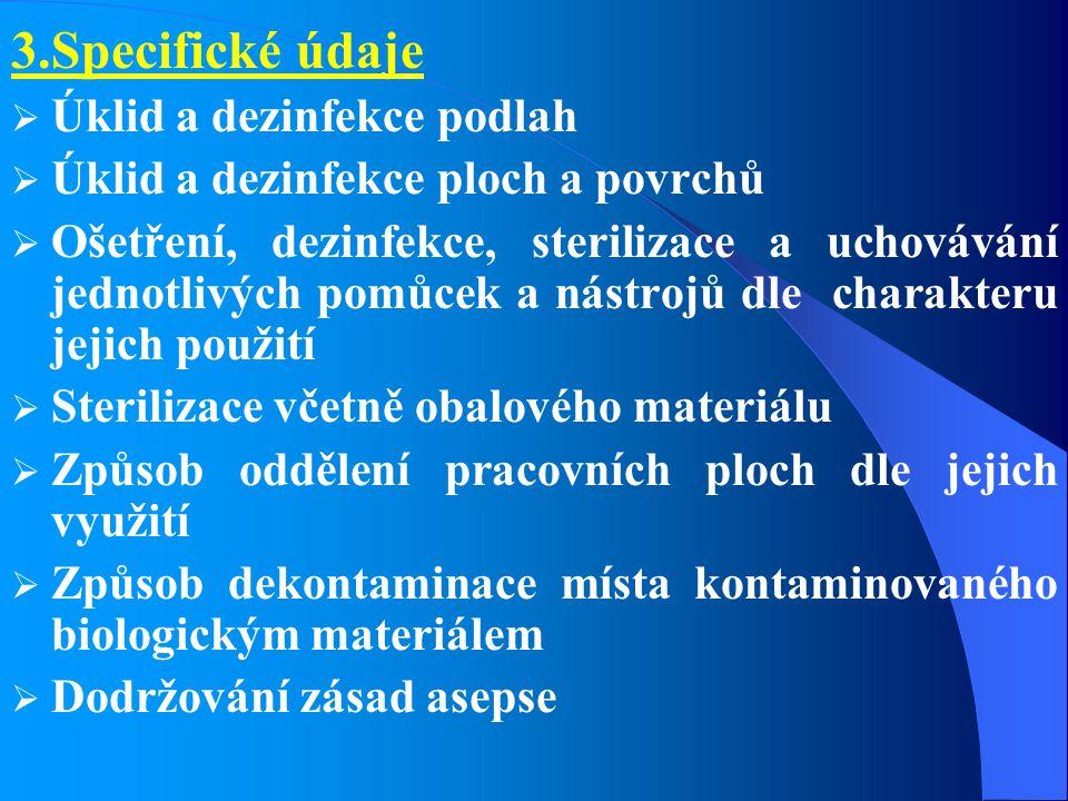 3.Specifické údaje Úklid a dezinfekce podlah