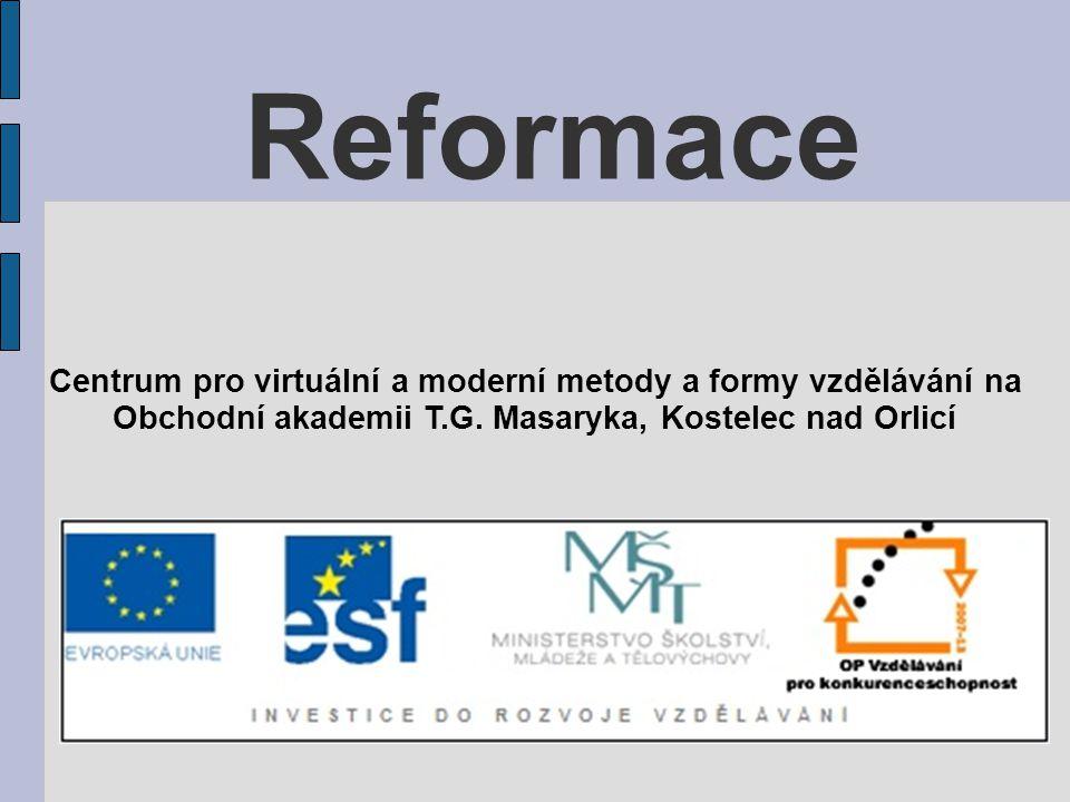 Reformace Centrum pro virtuální a moderní metody a formy vzdělávání na