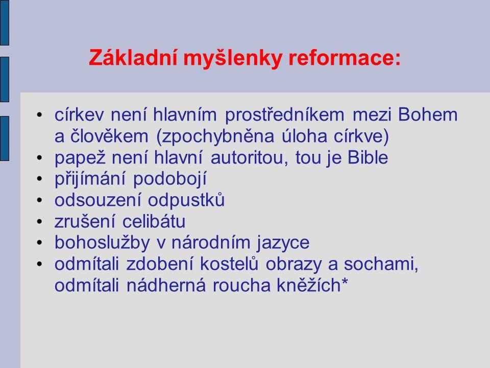 Základní myšlenky reformace: