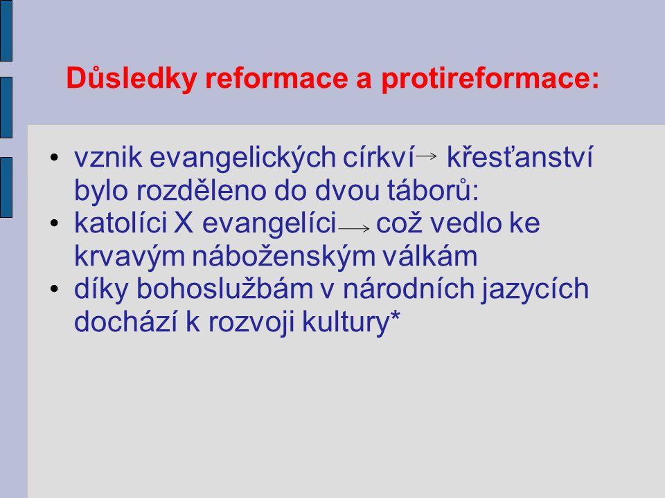 Důsledky reformace a protireformace: