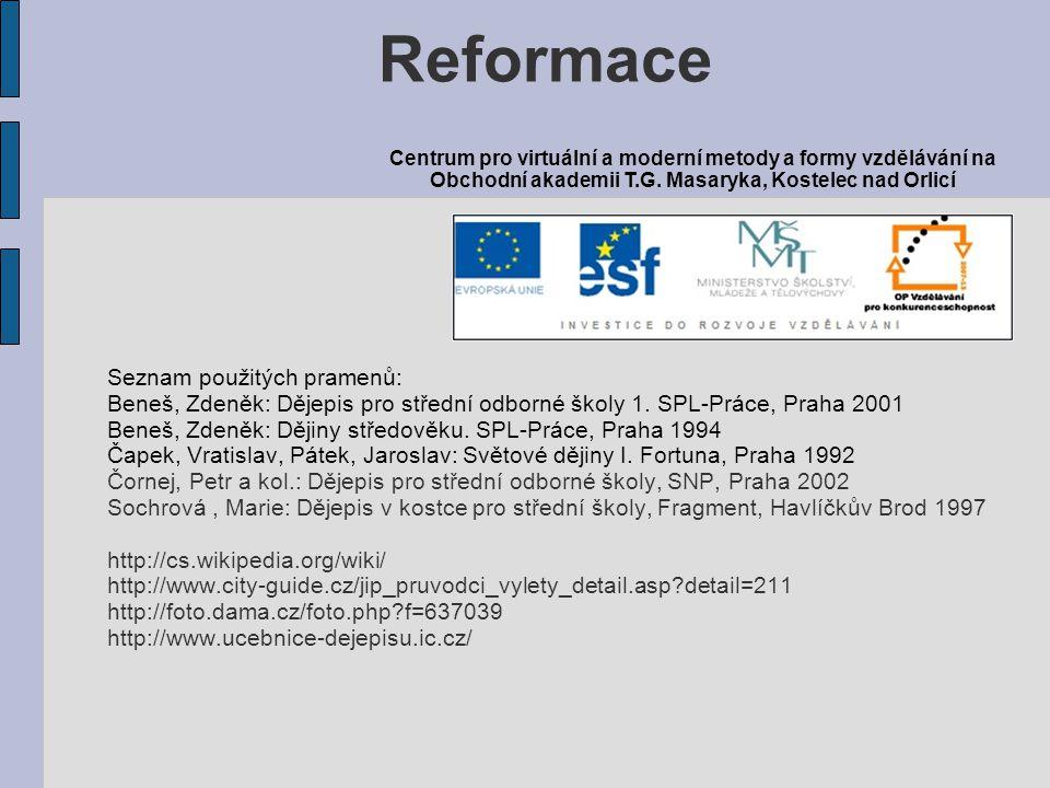 Reformace Seznam použitých pramenů:
