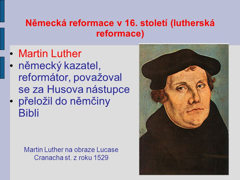 Německá reformace v 16. století (lutherská reformace)