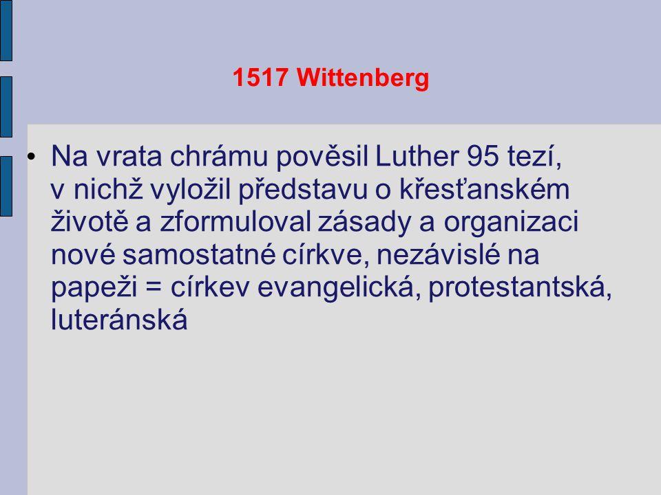 Na vrata chrámu pověsil Luther 95 tezí,