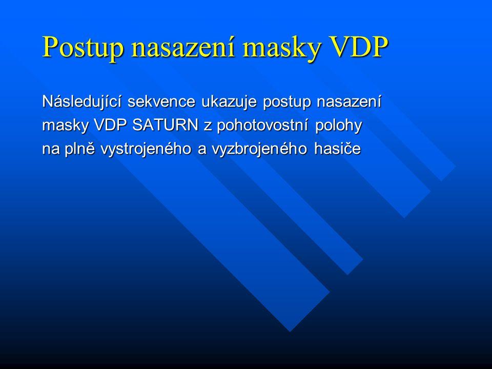 Postup nasazení masky VDP