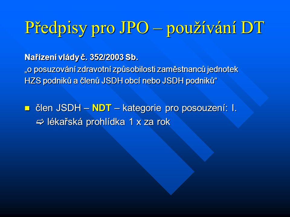 Předpisy pro JPO – používání DT