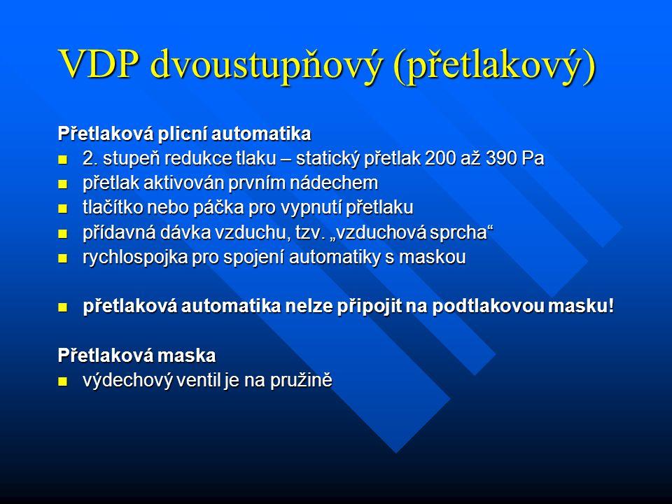 VDP dvoustupňový (přetlakový)