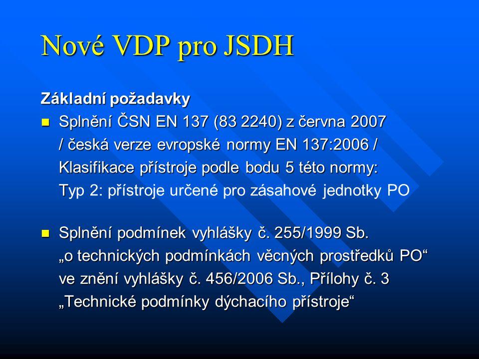Nové VDP pro JSDH Základní požadavky