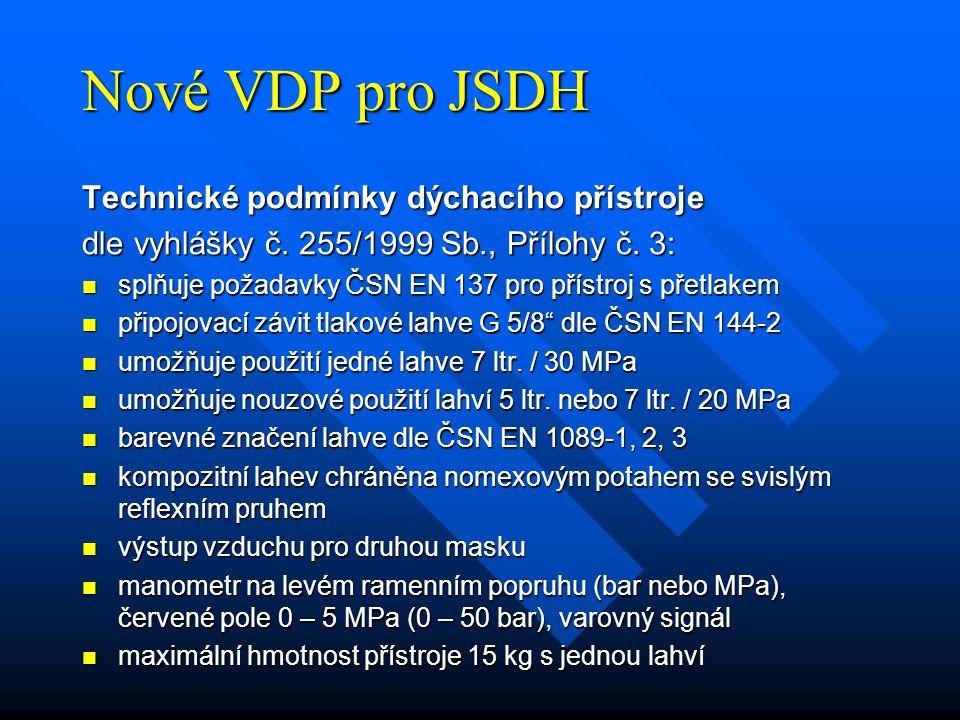 Nové VDP pro JSDH Technické podmínky dýchacího přístroje
