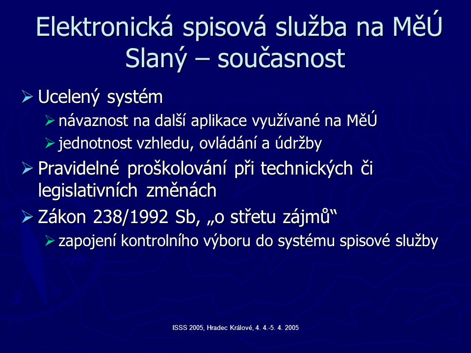 Elektronická spisová služba na MěÚ Slaný – současnost