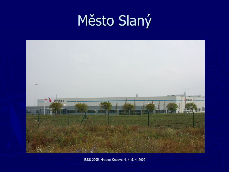 Město Slaný ISSS 2005, Hradec Králové, 4. 4.-5. 4. 2005