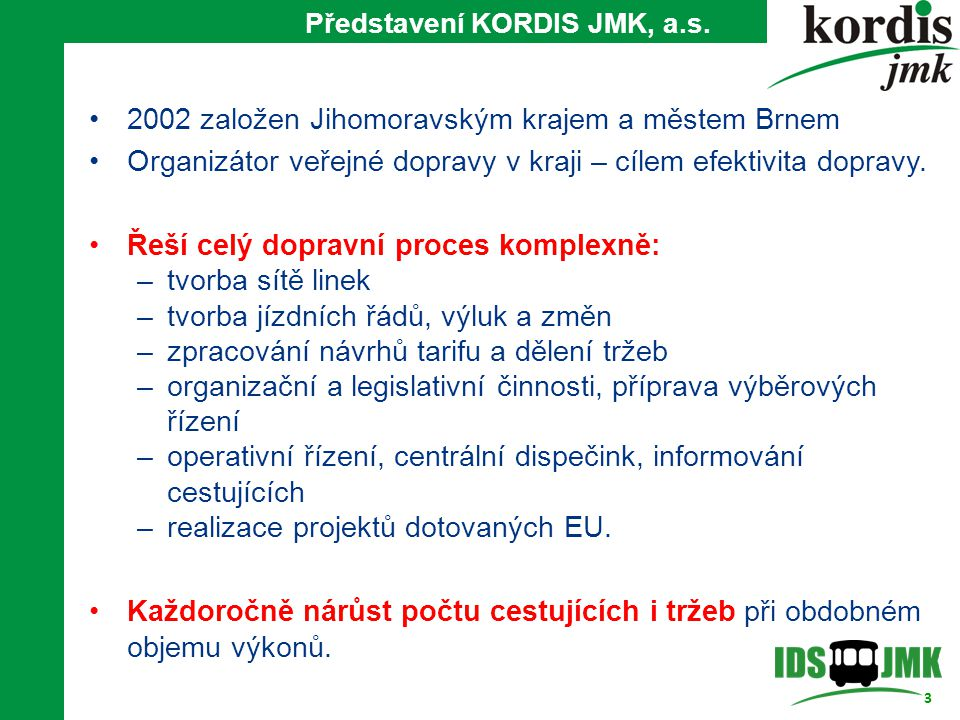 Představení KORDIS JMK, a.s.