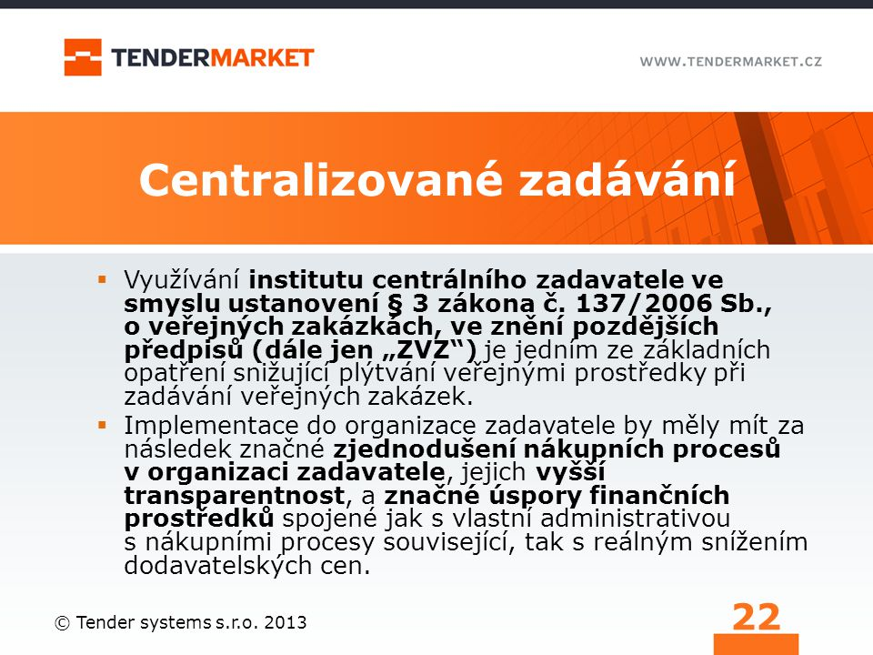 Centralizované zadávání