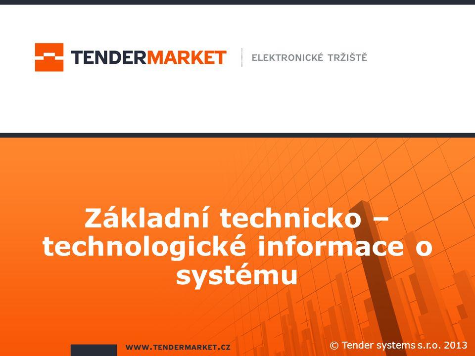Základní technicko – technologické informace o systému