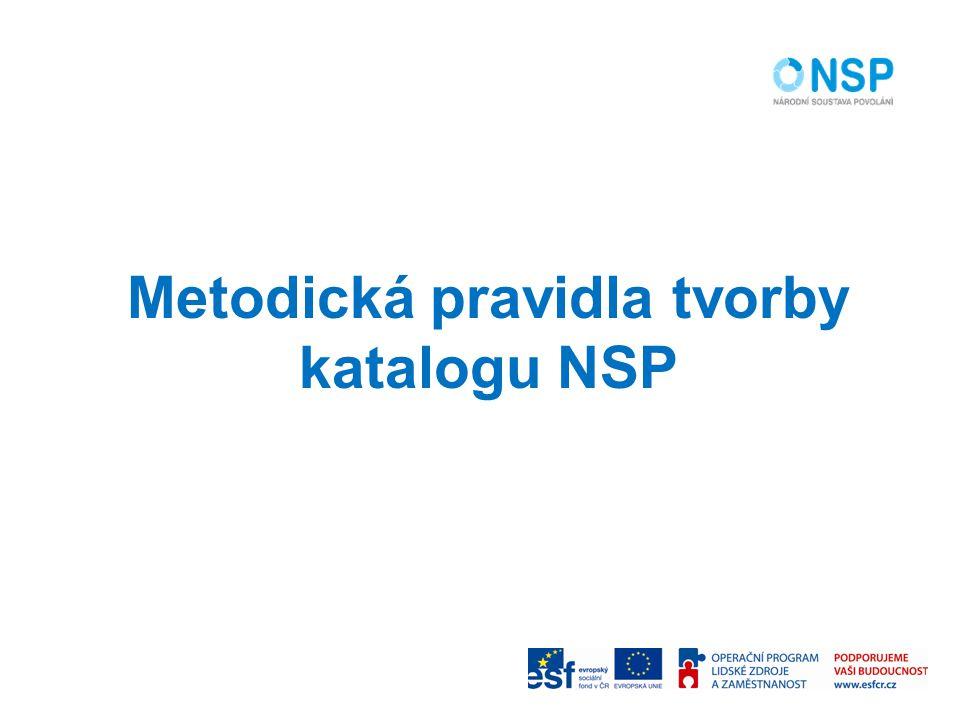 Metodická pravidla tvorby katalogu NSP