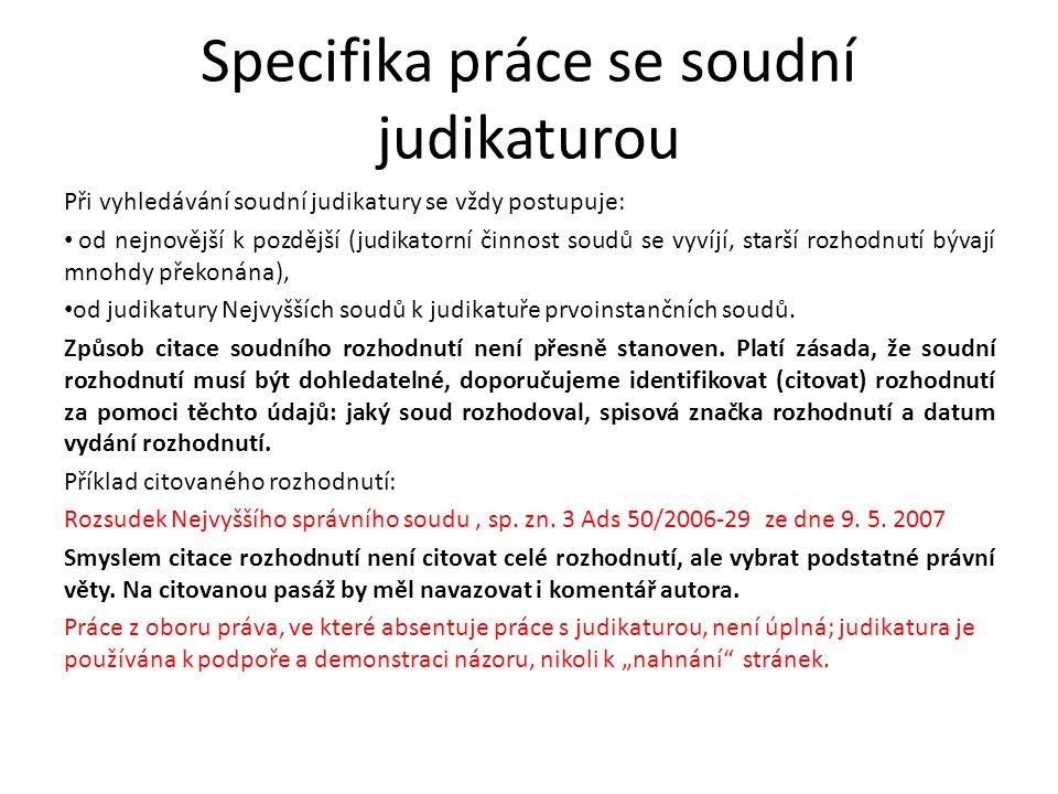 Specifika práce se soudní judikaturou