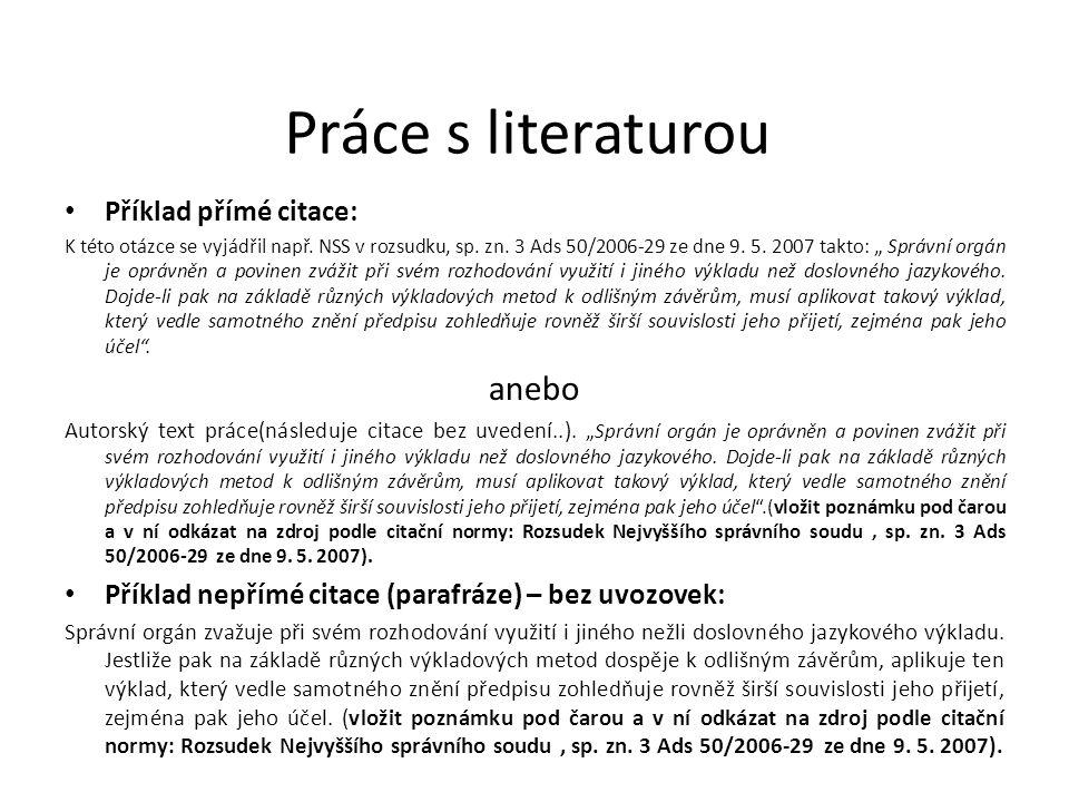 Práce s literaturou anebo Příklad přímé citace: