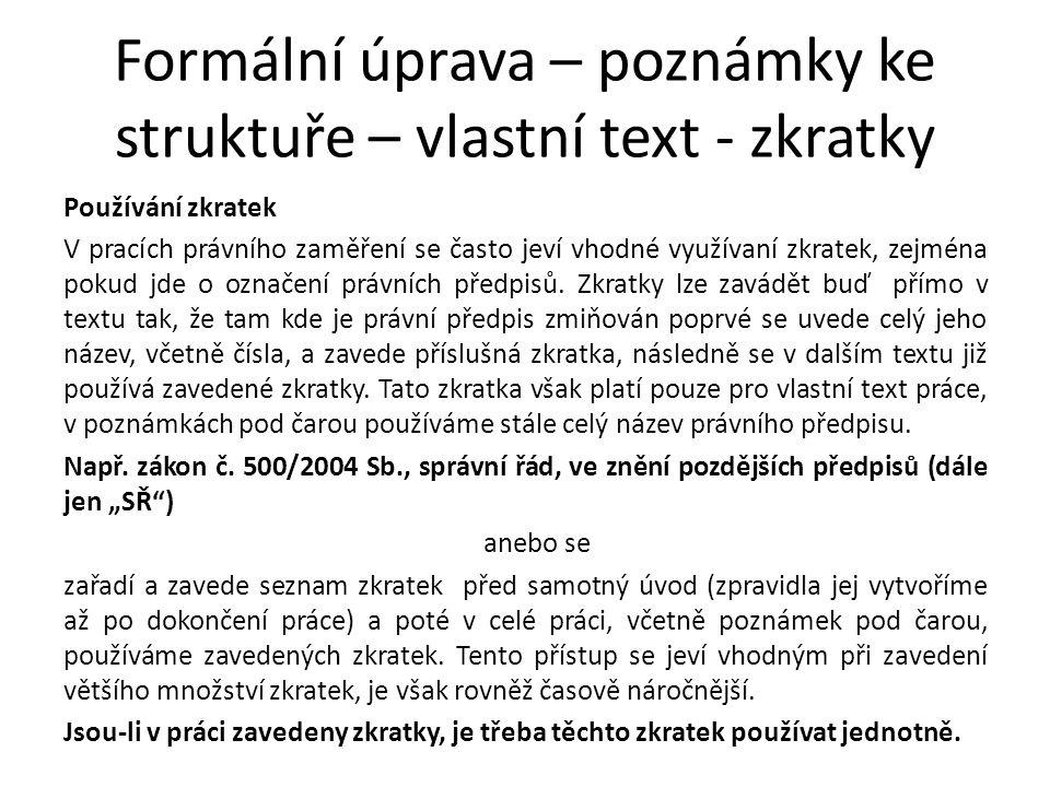 Formální úprava – poznámky ke struktuře – vlastní text - zkratky