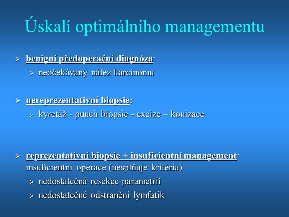Úskalí optimálního managementu