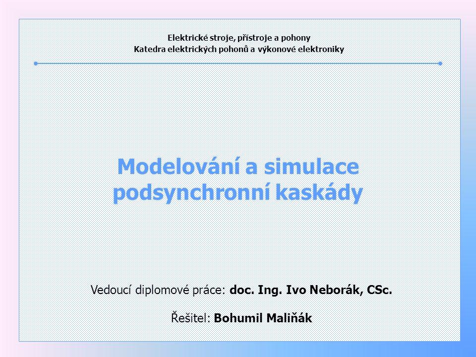 Modelování a simulace podsynchronní kaskády