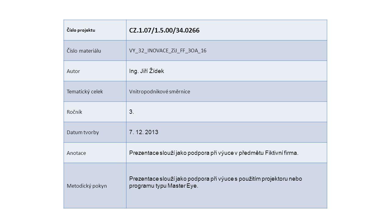 CZ.1.07/1.5.00/34.0266 Číslo materiálu VY_32_INOVACE_ZiJ_FF_3OA_16