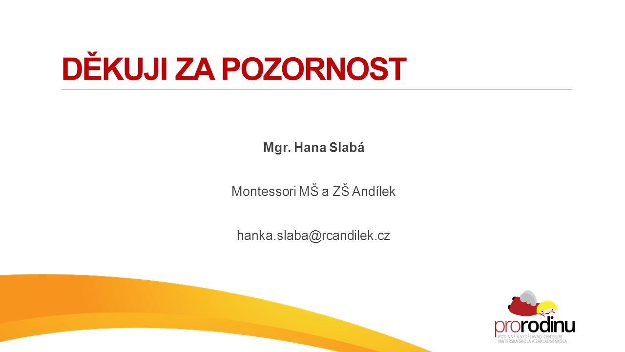 Montessori MŠ a ZŠ Andílek