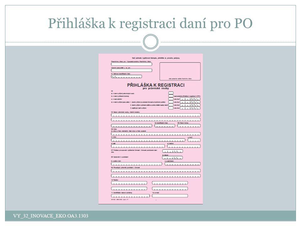 Přihláška k registraci daní pro PO