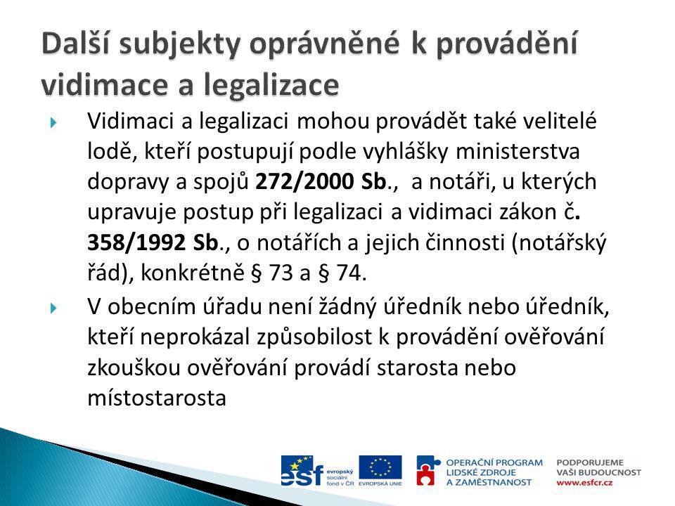Další subjekty oprávněné k provádění vidimace a legalizace