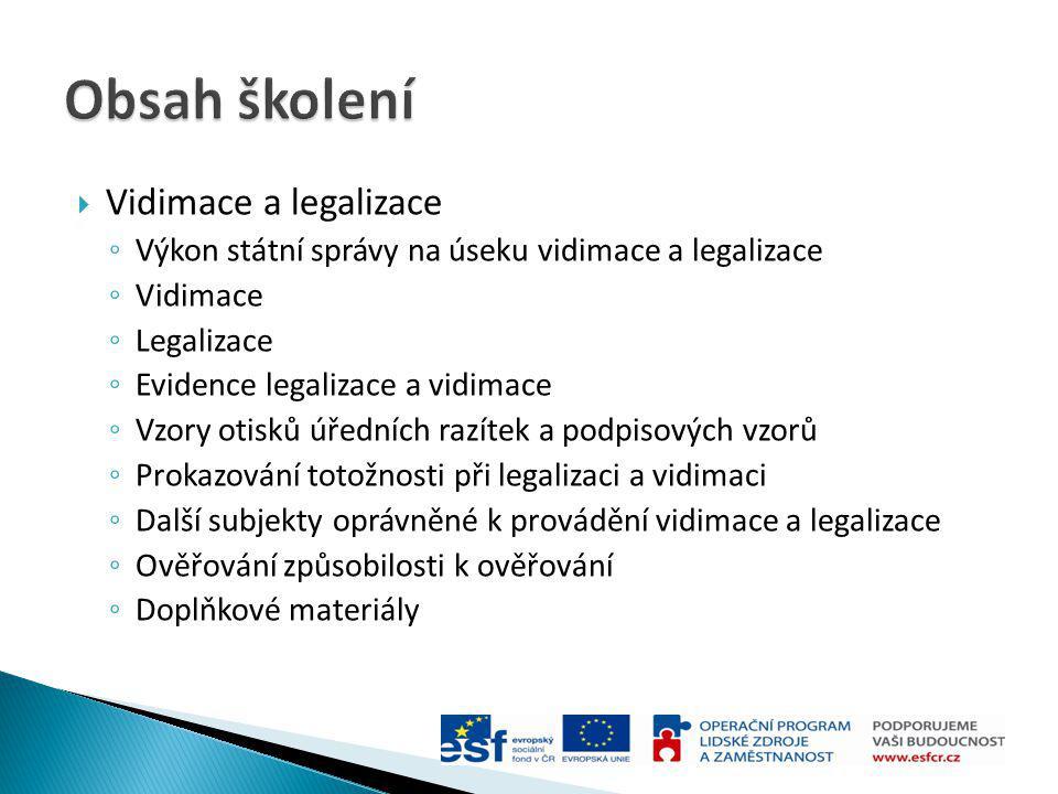 Obsah školení Vidimace a legalizace