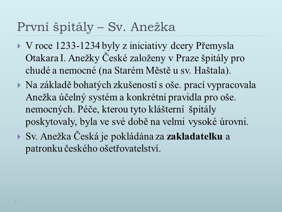 První špitály – Sv. Anežka
