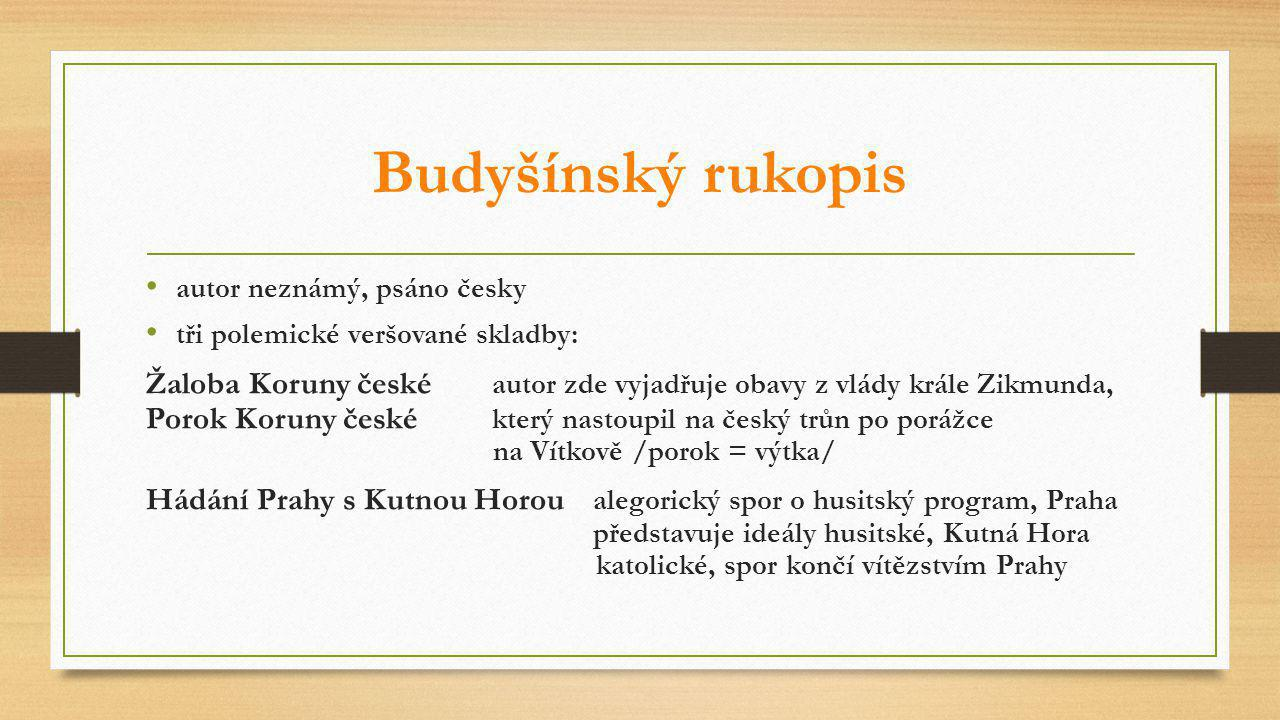 Budyšínský rukopis autor neznámý, psáno česky. tři polemické veršované skladby: